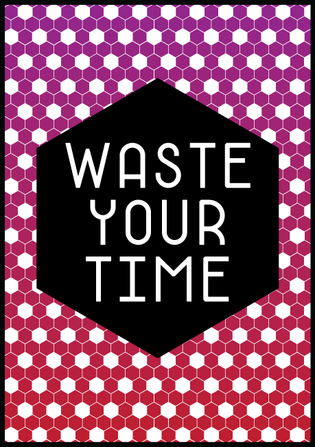 http://www.robwestdesign.com/files/gimgs/20_waste-your-time2.png